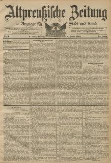 Altpreussische Zeitung, Nr. 6 Dienstag 8 Januar 1889, 41. Jahrgang