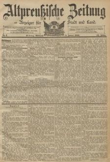 Altpreussische Zeitung, Nr. 8 Donnerstag 10 Januar 1889, 41. Jahrgang