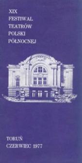XIX Festiwal Teatrów Polski Północnej 1977 - repertuar