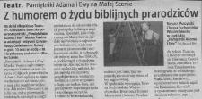 Pamiętniki Adama i Ewy na Małej Scenie (z humorem o życiu biblijnych prarodziców) - wycinek prasowy