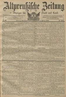 Altpreussische Zeitung, Nr. 33 Freitag 8 Februar 1889, 41. Jahrgang