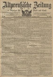 Altpreussische Zeitung, Nr. 36 Dienstag 12 Februar 1889, 41. Jahrgang