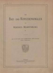Die Bau- und Kunstdenkmäler des Kreises Marienburg