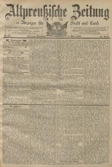 Altpreussische Zeitung, Nr. 52 Sonnabend 2 März 1889, 41. Jahrgang