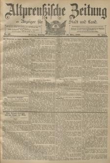 Altpreussische Zeitung, Nr. 59 Sonntag 10 März 1889, 41. Jahrgang