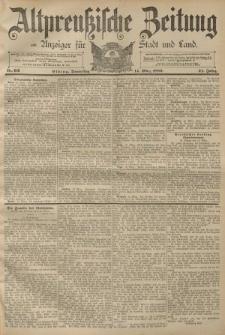Altpreussische Zeitung, Nr. 62 Donnerstag 14 März 1889, 41. Jahrgang