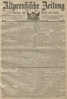 Altpreussische Zeitung, Nr. 64 Sonnabend 16 März 1889, 41. Jahrgang