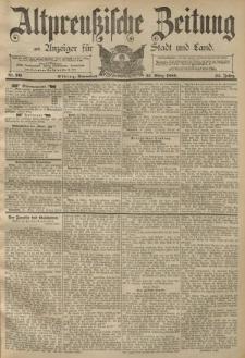 Altpreussische Zeitung, Nr. 70 Sonnabend 23 März 1889, 41. Jahrgang