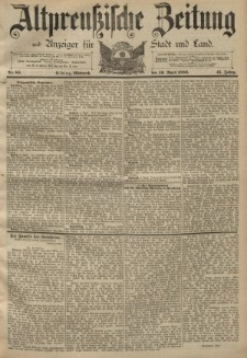 Altpreussische Zeitung, Nr. 85 Mittwoch 10 April 1889, 41. Jahrgang