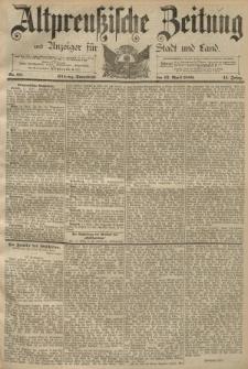 Altpreussische Zeitung, Nr. 88 Sonnabend 13 April 1889, 41. Jahrgang
