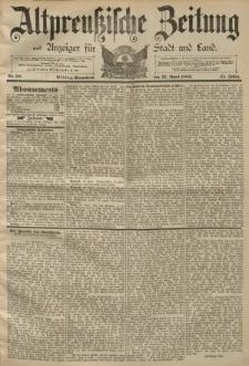Altpreussische Zeitung, Nr. 98 Sonnabend 27 April 1889, 41. Jahrgang