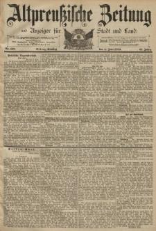Altpreussische Zeitung, Nr. 128 Dienstag 4 Juni 1889, 41. Jahrgang