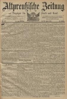 Altpreussische Zeitung, Nr. 150 Sonntag 30 Juni 1889, 41. Jahrgang