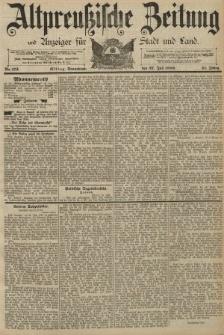 Altpreussische Zeitung, Nr. 173 Sonnabend 27 Juli 1889, 41. Jahrgang
