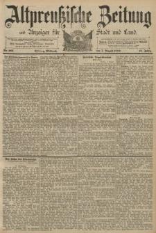 Altpreussische Zeitung, Nr. 182 Mittwoch 7 August 1889, 41. Jahrgang