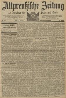 Altpreussische Zeitung, Nr. 198 Sonntag 25 August 1889, 41. Jahrgang