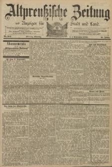 Altpreussische Zeitung, Nr. 204 Sonntag 1 September 1889, 41. Jahrgang