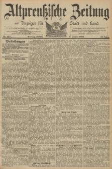 Altpreussische Zeitung, Nr. 234 Sonntag 6 Oktober 1889, 41. Jahrgang
