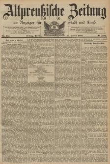 Altpreussische Zeitung, Nr. 241 Dienstag 15 Oktober 1889, 41. Jahrgang