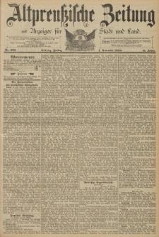 Altpreussische Zeitung, Nr. 256 Freitag 1 November 1889, 41. Jahrgang