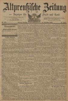 Altpreussische Zeitung, Nr. 276 Sonntag 24 November 1889, 41. Jahrgang