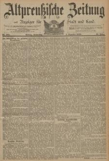Altpreussische Zeitung, Nr. 285 Donnerstag 5 Dezember 1889, 41. Jahrgang