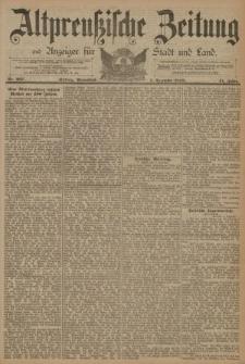 Altpreussische Zeitung, Nr. 287 Sonnabend 7 Dezember 1889, 41. Jahrgang
