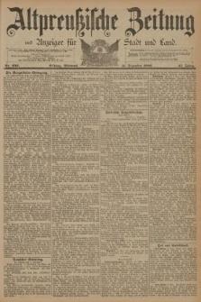 Altpreussische Zeitung, Nr. 290 Mittwoch 11 Dezember 1889, 41. Jahrgang