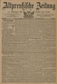 Altpreussische Zeitung, Nr. 299 Sonnabend 21 Dezember 1889, 41. Jahrgang