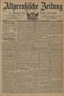 Altpreussische Zeitung, Nr. 300 Sonntag 22 Dezember 1889, 41. Jahrgang