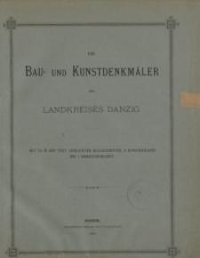 Die Bau und Kunstdenkmäler des Landkreises Danzig