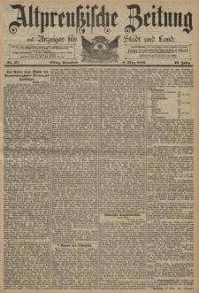 Altpreussische Zeitung, Nr. 57 Sonnabend 8 März 1890, 42. Jahrgang