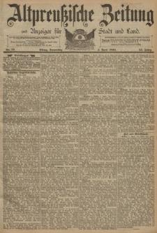 Altpreussische Zeitung, Nr. 79 Donnerstag 3 April 1890, 42. Jahrgang