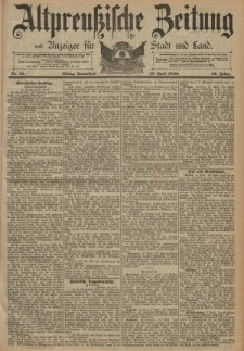 Altpreussische Zeitung, Nr. 91 Sonnabend 19 April 1890, 42. Jahrgang