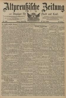 Altpreussische Zeitung, Nr. 140 Donnerstag 19 Juni 1890, 42. Jahrgang