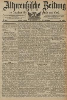 Altpreussische Zeitung, Nr. 144 Dienstag 24 Juni 1890, 42. Jahrgang