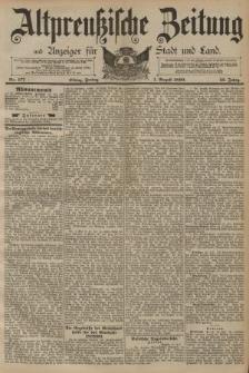 Altpreussische Zeitung, Nr. 177 Freitag 1 August 1890, 42. Jahrgang