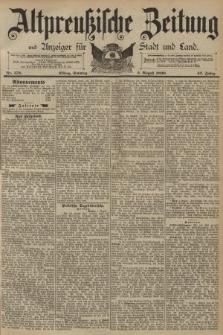 Altpreussische Zeitung, Nr. 179 Sonntag 3 August 1890, 42. Jahrgang