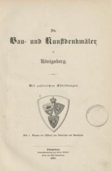 Die Bau- und Kunstdenkmäler in Königsberg. Heft 7