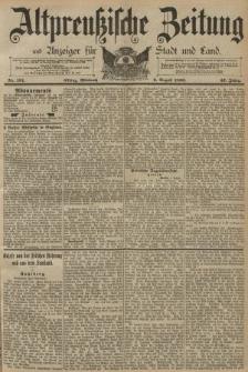 Altpreussische Zeitung, Nr. 181 Mittwoch 6 August 1890, 42. Jahrgang