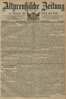 Altpreussische Zeitung, Nr. 184 Sonnabend 9 August 1890, 42. Jahrgang