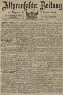 Altpreussische Zeitung, Nr. 186 Dienstag 12 August 1890, 42. Jahrgang