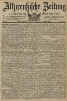 Altpreussische Zeitung, Nr. 187 Mittwoch 13 August 1890, 42. Jahrgang