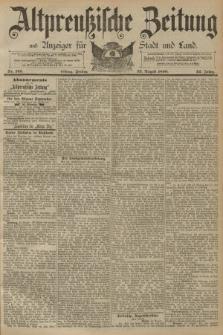 Altpreussische Zeitung, Nr. 195 Freitag 22 August 1890, 42. Jahrgang