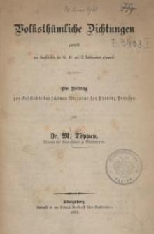 Volksthümliche Dichtungen zumeist aus Handschriften des 15., 16. und 17. Jahrhunderts gesammelt