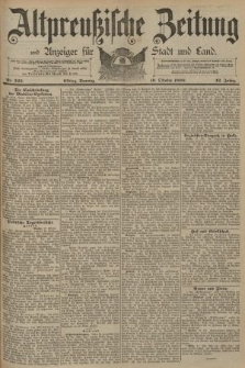 Altpreussische Zeitung, Nr. 245 Sonntag 19 Oktober 1890, 42. Jahrgang