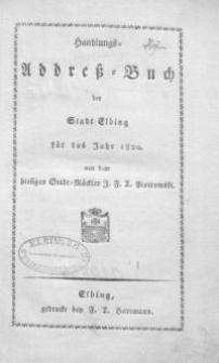 Handlungs Adress-Buch der Stadt Elbing für das Jahr 1820