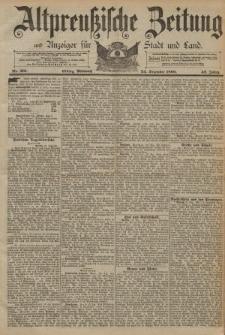 Altpreussische Zeitung, Nr. 301 Mittwoch 24 Dezember 1890, 42. Jahrgang