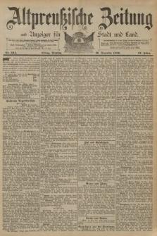 Altpreussische Zeitung, Nr. 304 Dienstag 30 Dezember 1890, 42. Jahrgang