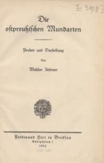 Die ostpreussischen Mundarten : Proben und Darstellung